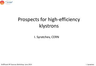 Prospects for high-efficiency klystrons
