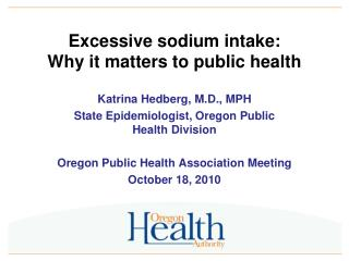 Excessive sodium intake: Why it matters to public health