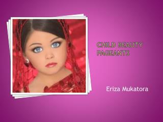 Child Beauty pageants