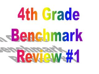 4th Grade Benchmark  Review #1