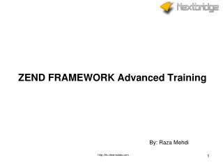 ZEND FRAMEWORK  Advanced Training
