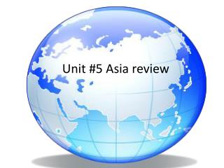 Unit #5 Asia review