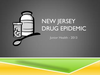 New Jersey  Drug Epidemic