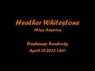 Heather Whitestone Miss America