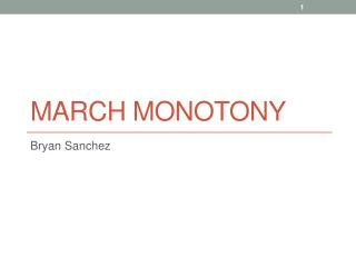 March Monotony
