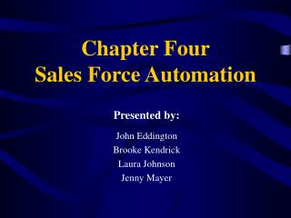 Chapter Four Sales Force Automation