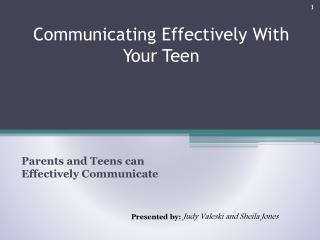 Communicating Effectively With Your Teen