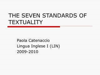 THE SEVEN STANDARDS OF TEXTUALITY