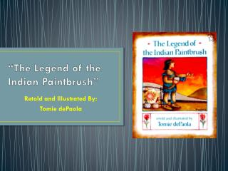 """The Legend of the Indian Paintbrush"""