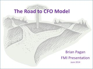 The Road to CFO Model