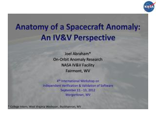 Anatomy of a Spacecraft Anomaly: An IV&V Perspective