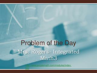 Mrs. Rogers- Integrated Math3