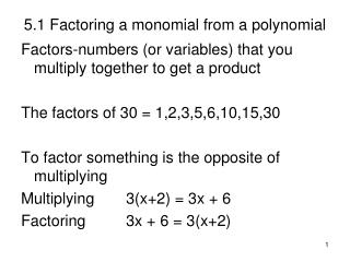 5.1 Factoring a monomial from a polynomial