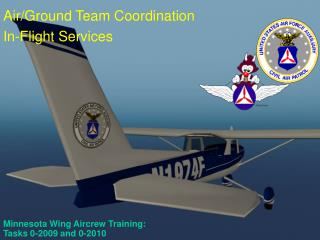 Minnesota Wing Aircrew Training:  Tasks 0-2009 and 0-2010