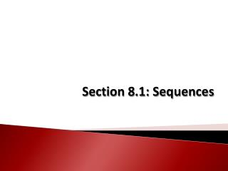 Section 8.1: Sequences