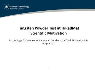 Tungsten Powder Test at  HiRadMat Scientific Motivation