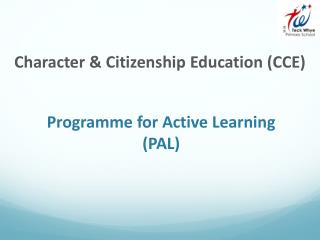 Programme for Active Learning (PAL)