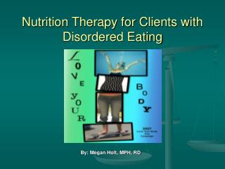 Nutrition Therapy for Clients with Disordered Eating