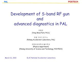 Development of S-band RF gun  and   advanced diagnostics in PAL