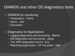 DIAMON and other CO diagnostics tools