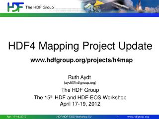 HDF4 Mapping Project Update hdfgroup/projects/h4map