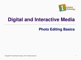 Digital and Interactive Media