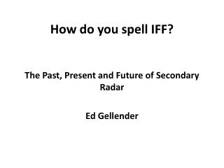 How do you spell IFF?