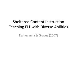Sheltered Content Instruction Teaching ELL with Diverse Abilities