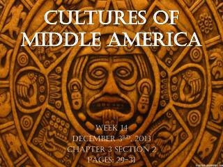 Cultures of  Middle America