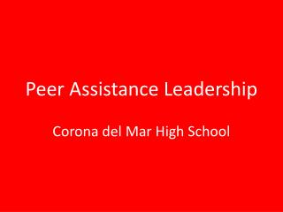 Peer Assistance Leadership