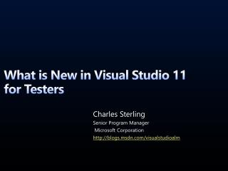 What is New in Visual Studio 11 for Testers