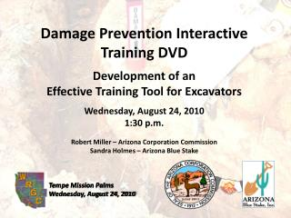 Damage Prevention Interactive Training DVD Development of an
