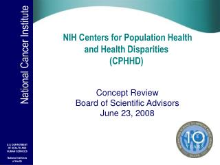 NIH Centers for Population Health  and Health Disparities (CPHHD)