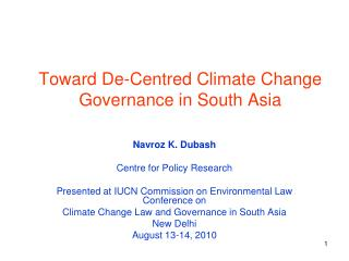 Toward De- Centred  Climate Change Governance in South Asia