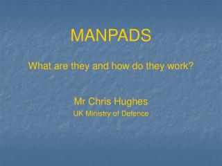 MANPADS What are they and how do they work?