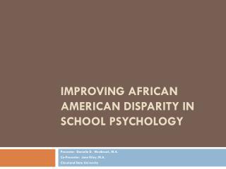 Improving African American Disparity in School Psychology