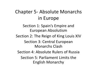 Chapter 5- Absolute Monarchs  in Europe