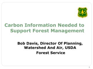 Carbon Information Needed to Support Forest Management