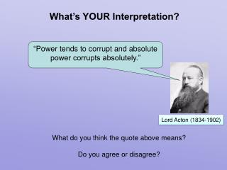 Lord  Acton (1834-1902 )
