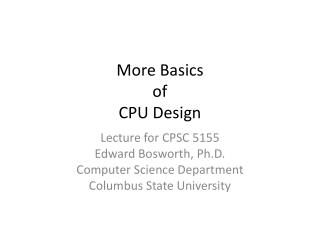 More Basics of CPU Design