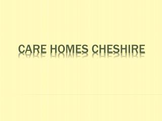 Care Homes Cheshire