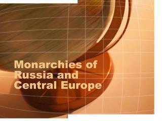 Monarchies of Russia and Central Europe