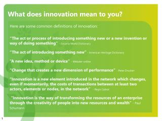 definition and description of innovation essay Something new is not enough for the definition of innovation there are plenty cases where something new has no new value.