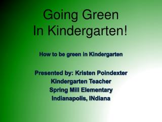 Going Green In Kindergarten!
