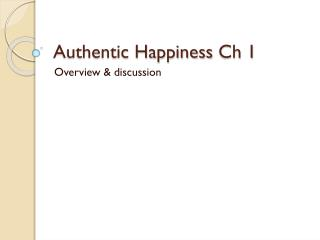 Authentic Happiness  Ch  1