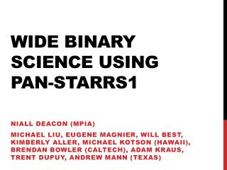 Wide Binary Science Using Pan-STARRS1
