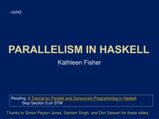 Parallelism in Haskell
