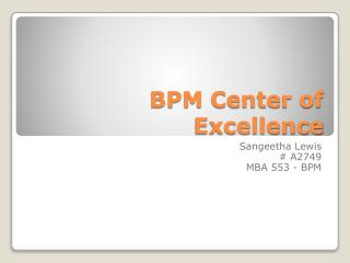 BPM Center of Excellence