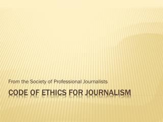 Code of Ethics for Journalism