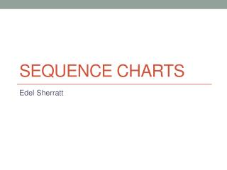 Sequence Charts